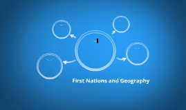 First Nations and Geography
