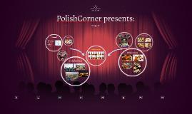 PolishCorner presents