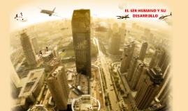 SER HUMANO Y SU DESARRALLO