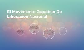 El Movimiento Zapatista De Liberacion Nacional