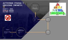 Copy of ACTIVIDAD FISICA Y OBESIDAD INFANTIL