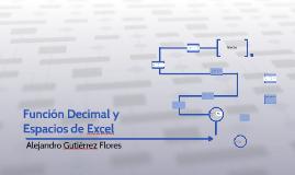 Función Decimal y Espacios de Excel