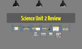 Science Unit 2 Review