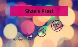Shae's Prezi