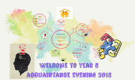 Welcome to Year 5 aquaintance evening