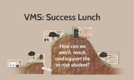 VMS Success Lunch 2015-16