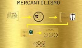 Copy of MERCANTILISMO