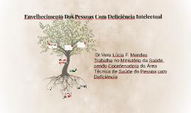 Copy of Envelhecimento Das Pessoas Com Deficiência Intelectual