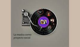 La musica como proyecto social