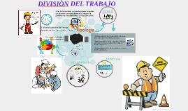 Copy of DIVICIÒN DEL TRABAJO