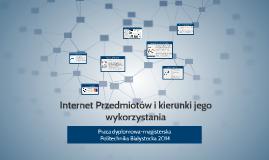 Internet Przedmiotów i kierunki jego wykorzystania