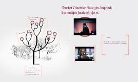 Teacher Education Reform in England