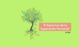 """8 Aspectos de la Superacion Personal"""""""