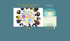 Copy of New Technologies Inspire Dynamic 21st -Century Teaching