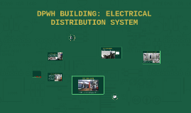 DPWH BUILDING: ELECTRICAL DISTRIBUTION SYSTEM