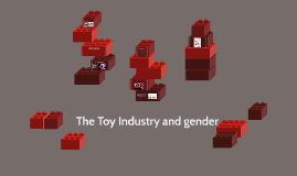 The Toy Industry and gender
