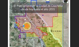 Introducción a el Plan General de la Ciudad de Coachella hasta año 2035