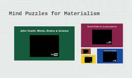 Mind Puzzles for Materialism