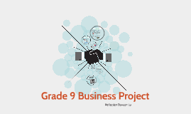 Grade 9 Business Project