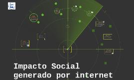 Impacto Social generado por internet