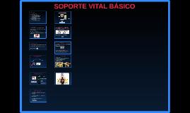 Copia de SOPORTE VITAL BÁSICO.