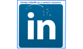 Using LinkedIn as a Careers Resource