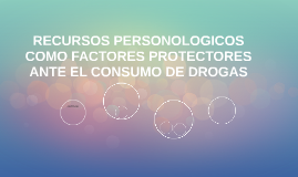 RECURSOS PERSONOLOGICOS COMO FACTORES PROTECTORES ANTE EL CO