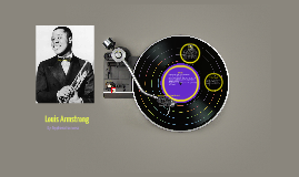 Louis Armstrong Presentation