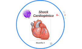Copy of Copy of Shock Cardiogénico G3