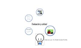 Copy of Evaluación y calidad.