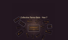 Collective Terms Quiz - Year 8