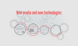New media and new technologies