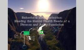 Behavioral Ethnogeriatrics: Meeting the Mental Health Needs of a Diverse Older Adult Population