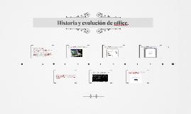 Historia y evolución de office.