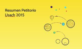 Resumen Petitorio Usach 2015