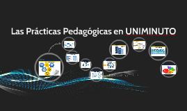Copy of las prácticas pedagógicas en uniminuto