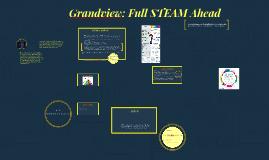 Grandview: Full STEAM Ahead