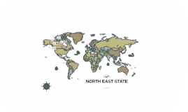 NORTH EAST STATE