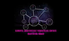 Copy of ELEMENTOS, CARACTERISTICAS Y REQUISITOS DEL CONTRATO COLECTI