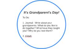 It's Grandparent's Day!