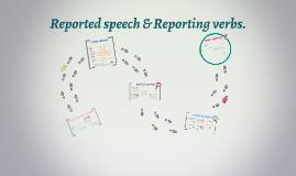 Noe: Reported speech & Reporting verbs.