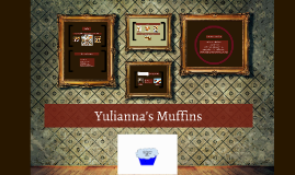 yulianna's muffins