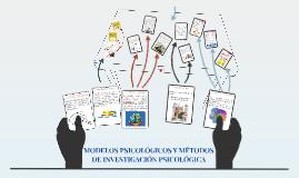 MODELOS PSICOLÓGICOS Y MÉTODOS DE INVESTIGACIÓN PSICOLÓGICA