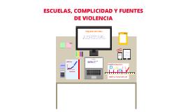 Copy of Escuelas, complicidad y fuentes de la violencia