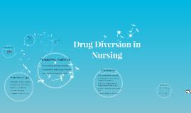 Drug Diversion in Nursing