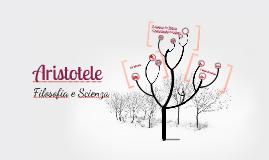 Aristotele: filosofia e scienza