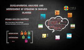 DEVELOPMENTAL ANALYSIS AND ASSESSMENT OF SPEAKING IN ENGLISH