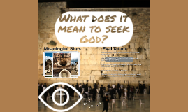 What does it mean to seek God?