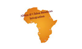 Africa & China Business Integration