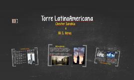 Copy of Torre LatinoAmericana